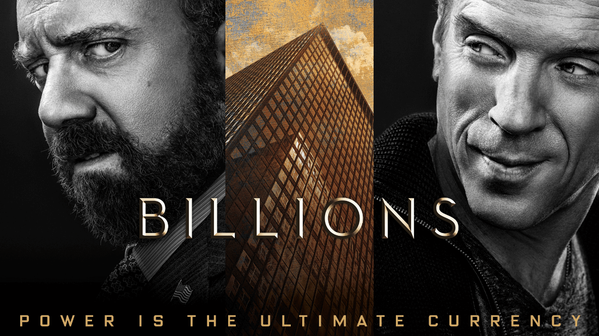 Billions: Who do you root for?